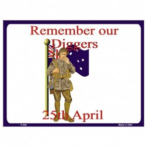Parking Sign - Remember Our Diggers
