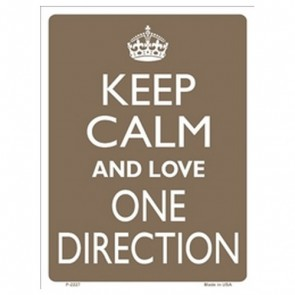 Parking Sign - Keep Calm And Love One Direction