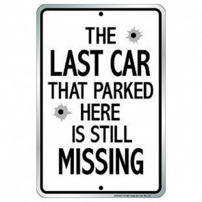 Parking Sign - The Last Car
