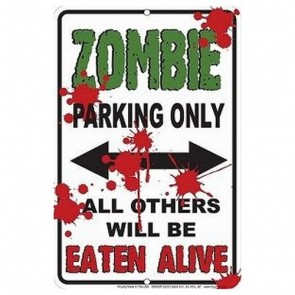 Parking Sign - Zombie Parking Only