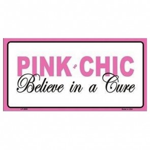 USA Novelty Number Plate - Cancer Pink - Pink Chic - Beleive In A Cure
