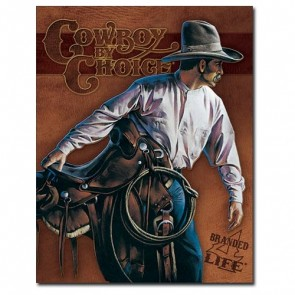 Sign - Cowboy by Choice with Saddle