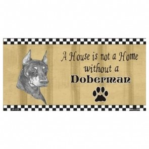 USA Novelty Number Plate - Doberman - House Is Not A Home