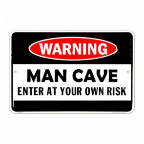Sign - Warning: Man Cave (Embossed)