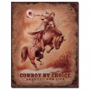 Sign - Cowboy by Choice with Bucking Bronco