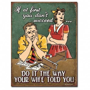 Sign - If At First You Don't Succeed Wife